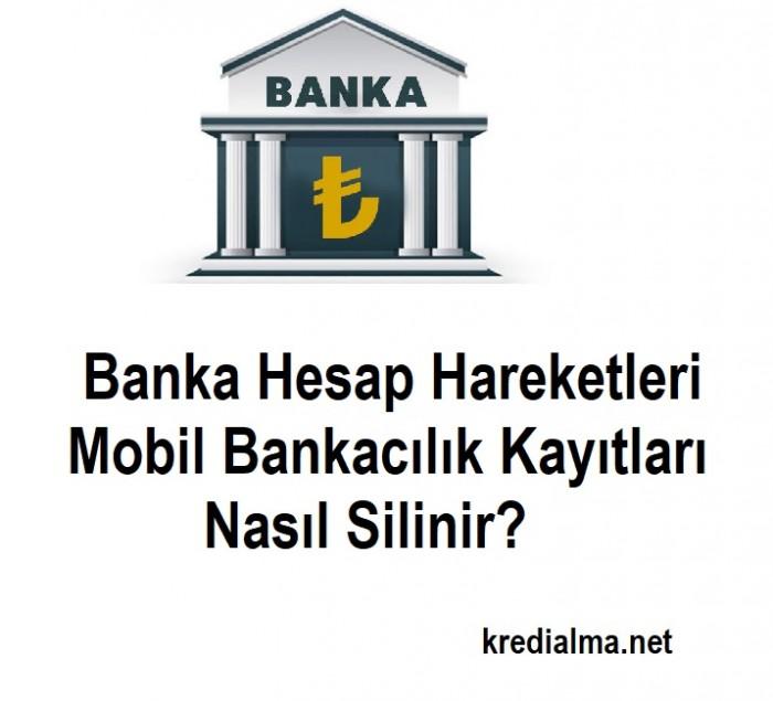 banka hesap hareketleri silme nasil yapilir 1